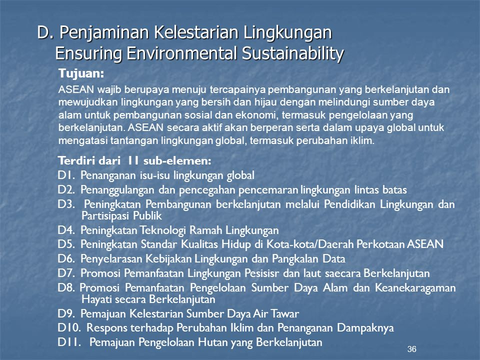 D. Penjaminan Kelestarian Lingkungan Ensuring Environmental Sustainability