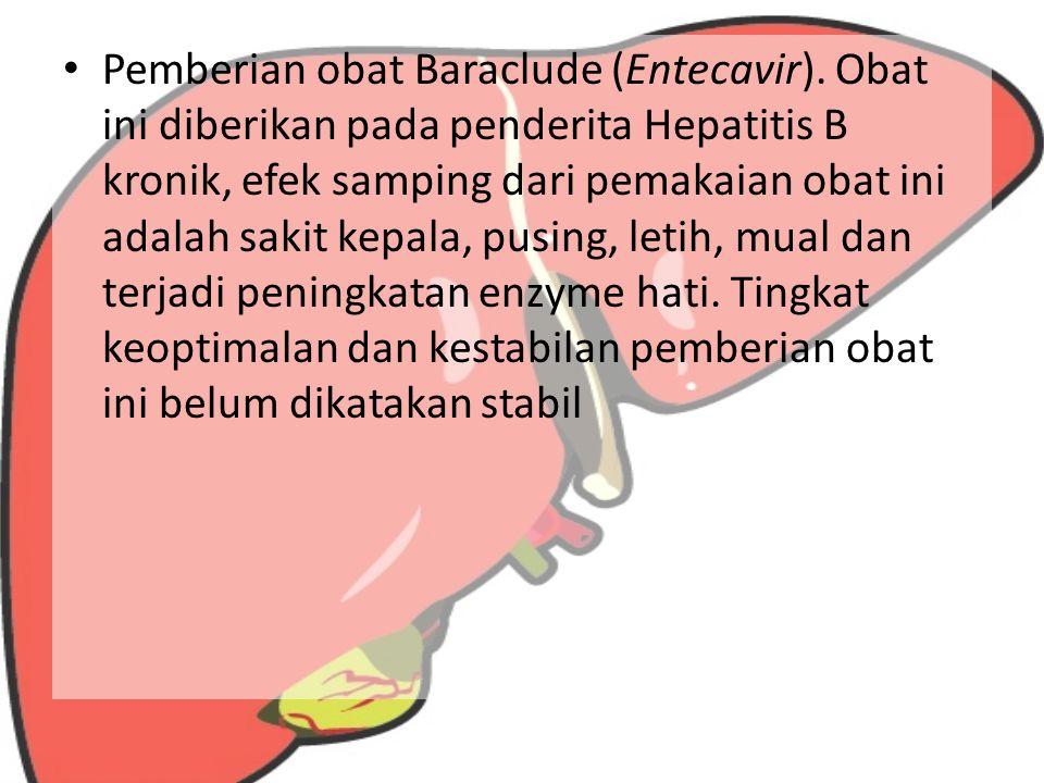 Pemberian obat Baraclude (Entecavir)