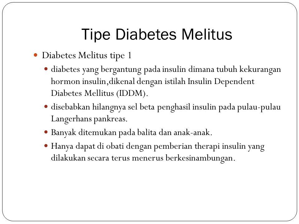 Tipe Diabetes Melitus Diabetes Melitus tipe 1