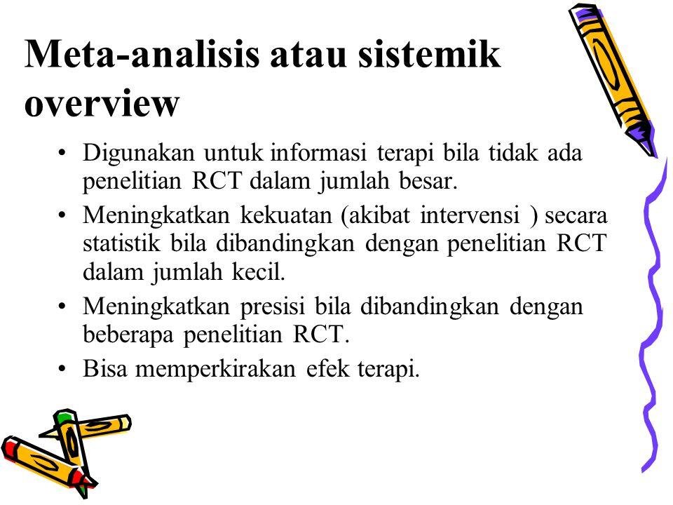 Meta-analisis atau sistemik overview
