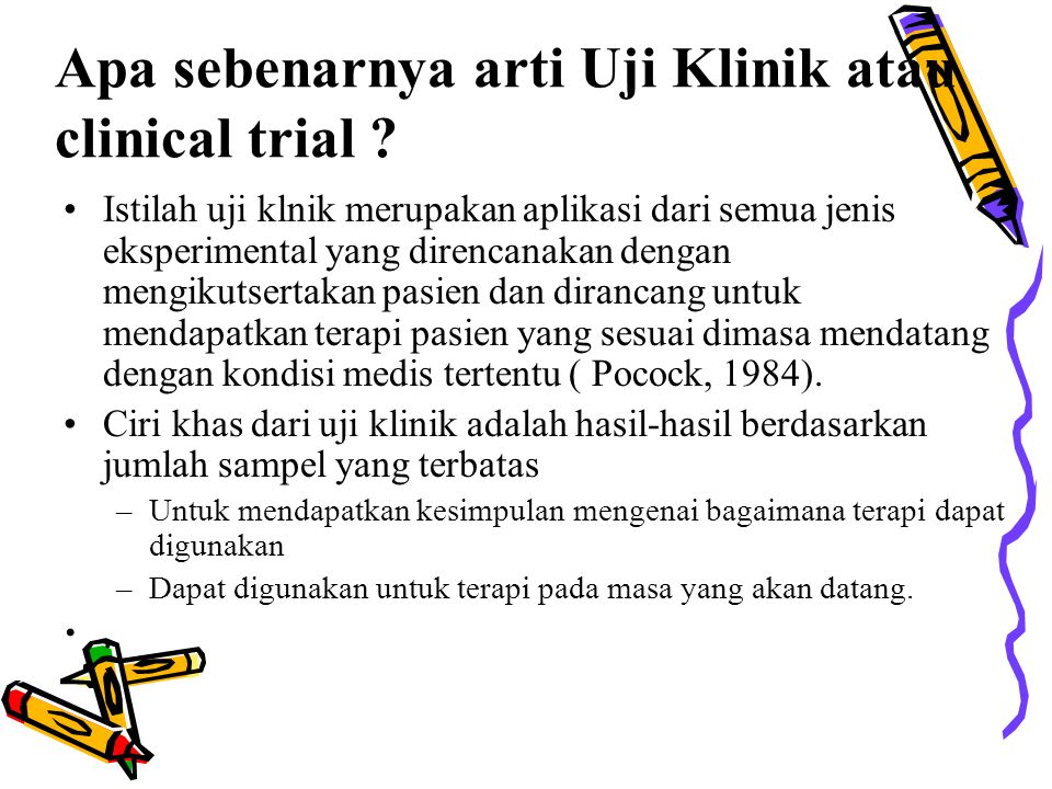 Apa sebenarnya arti Uji Klinik atau clinical trial