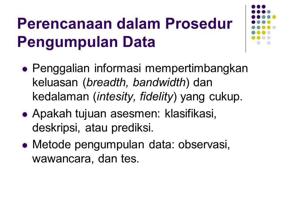 Perencanaan dalam Prosedur Pengumpulan Data