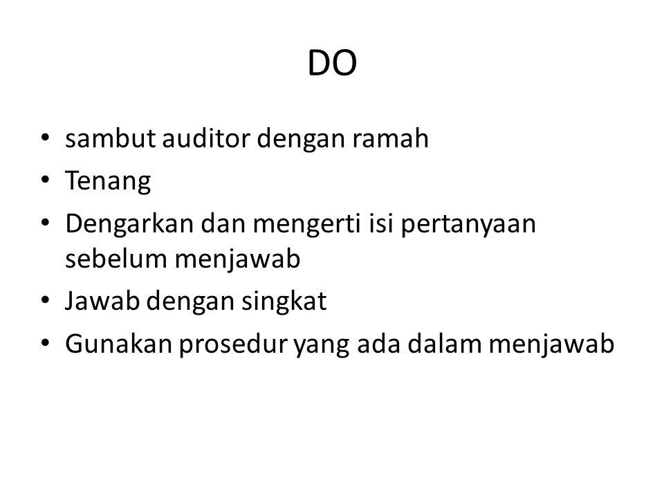DO sambut auditor dengan ramah Tenang