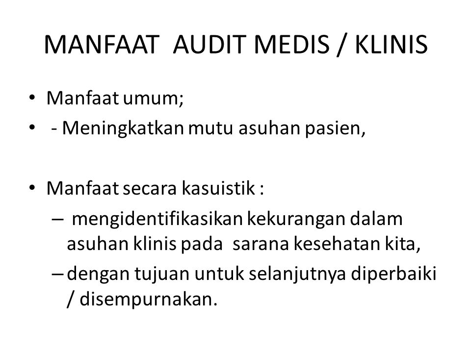 MANFAAT AUDIT MEDIS / KLINIS
