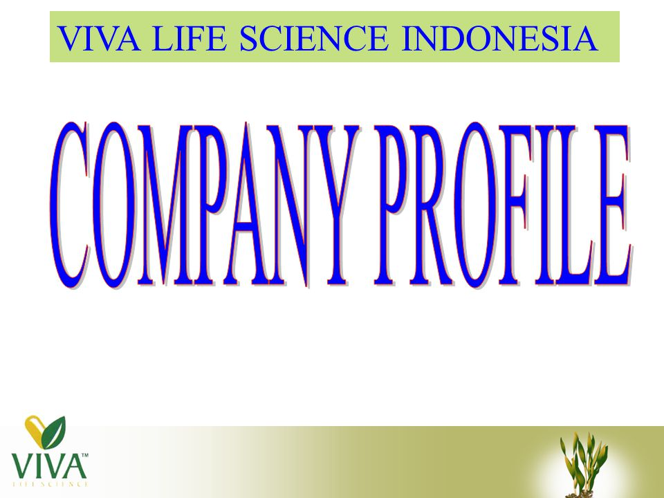 VIVA LIFE SCIENCE INDONESIA