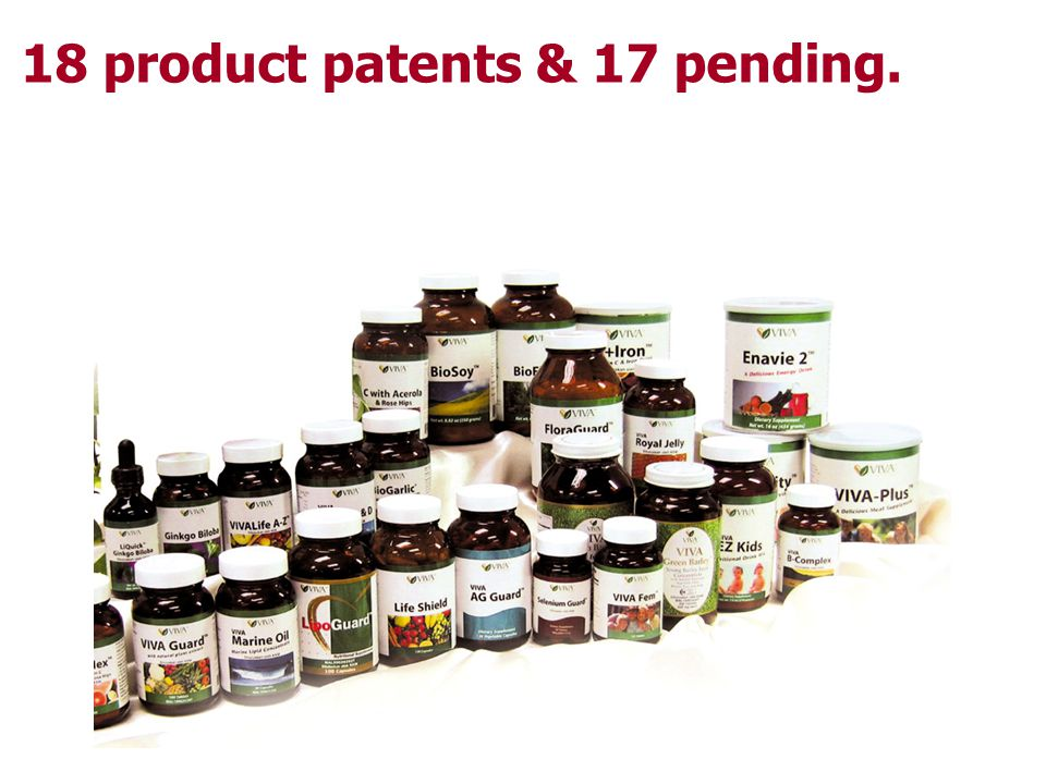 18 product patents & 17 pending.