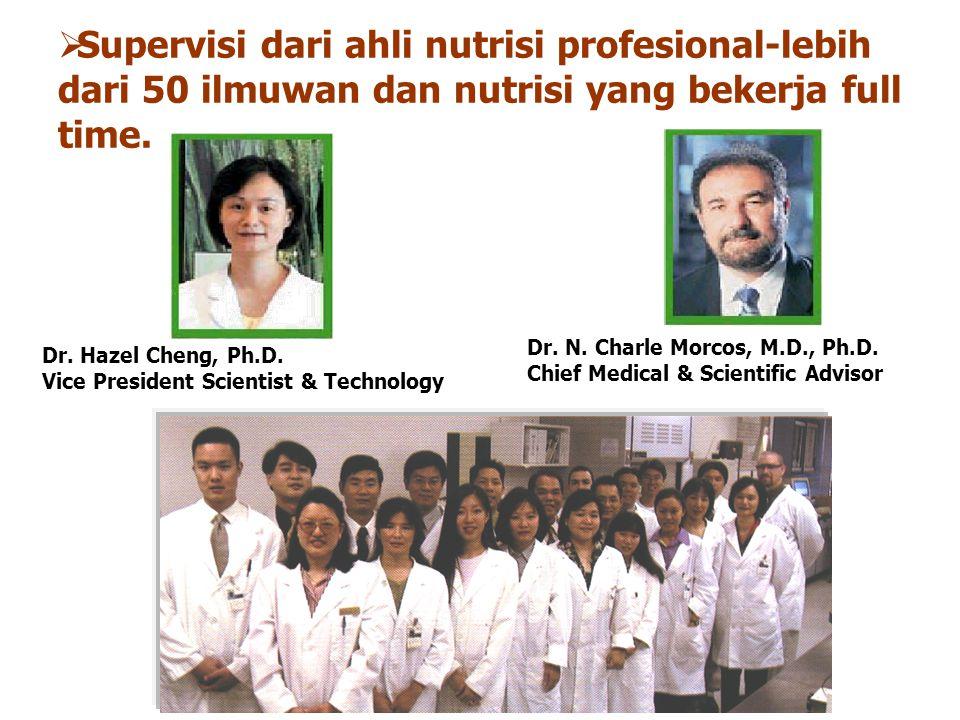 Supervisi dari ahli nutrisi profesional-lebih dari 50 ilmuwan dan nutrisi yang bekerja full time.