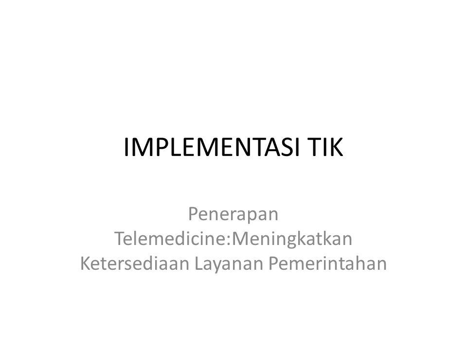 Penerapan Telemedicine:Meningkatkan Ketersediaan Layanan Pemerintahan