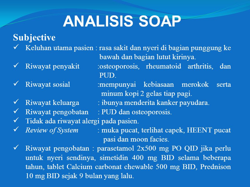 ANALISIS SOAP Subjective