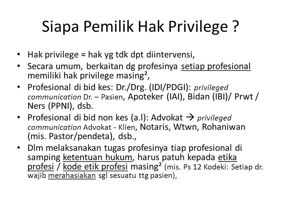 Siapa Pemilik Hak Privilege