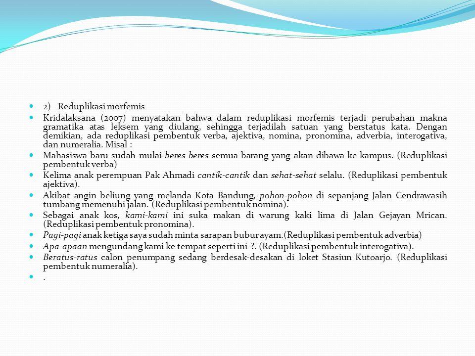 2) Reduplikasi morfemis