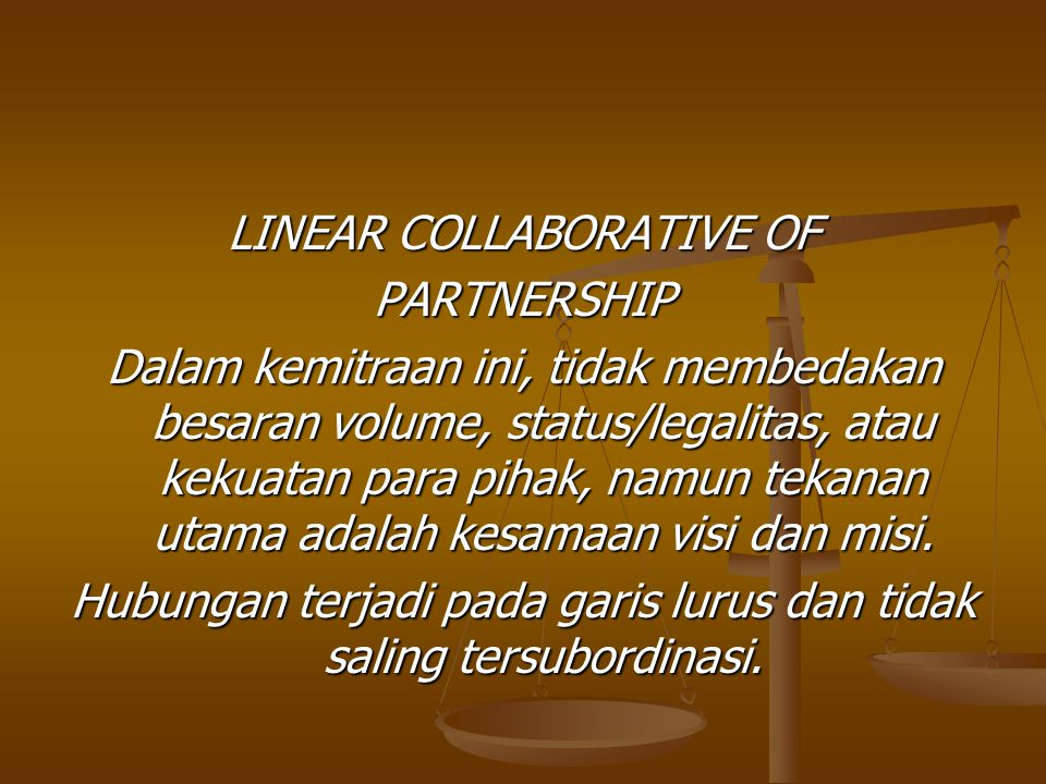 LINEAR COLLABORATIVE OF PARTNERSHIP
