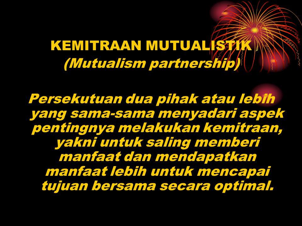 KEMITRAAN MUTUALISTIK (Mutualism partnership)