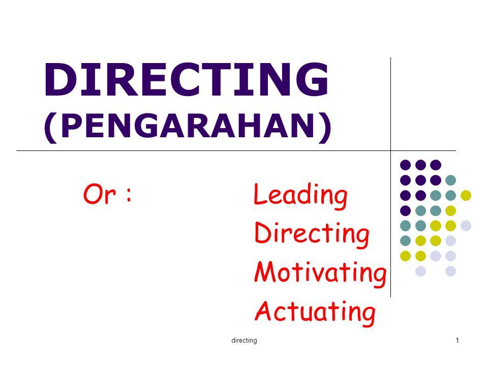 DIRECTING (PENGARAHAN)