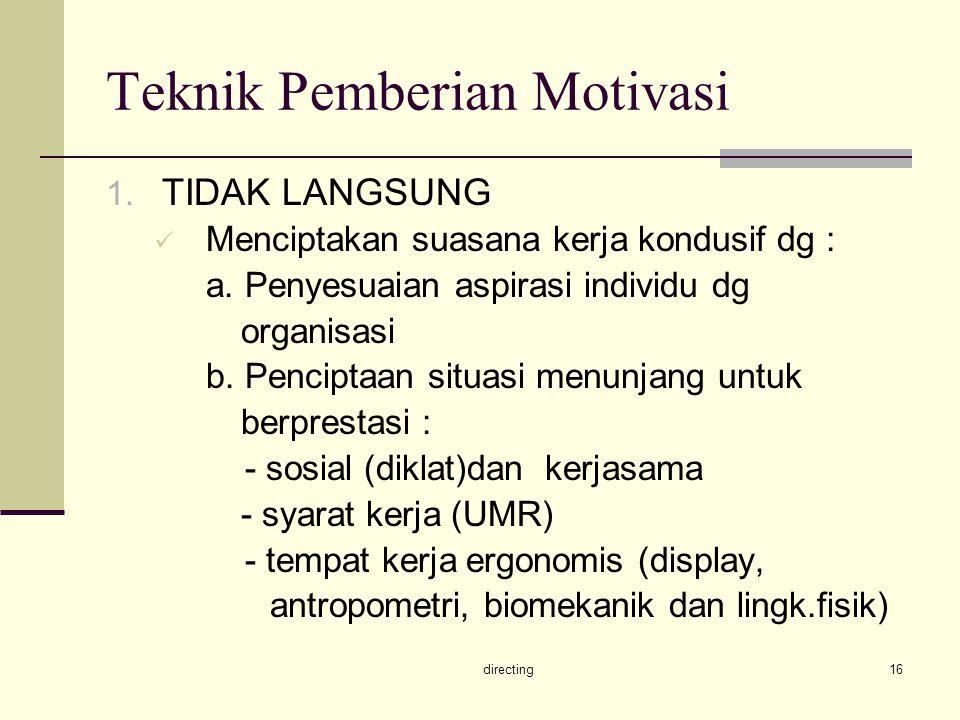 Teknik Pemberian Motivasi