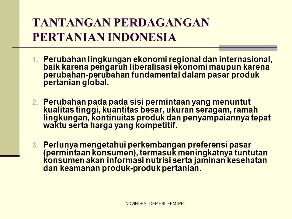 TANTANGAN PERDAGANGAN PERTANIAN INDONESIA
