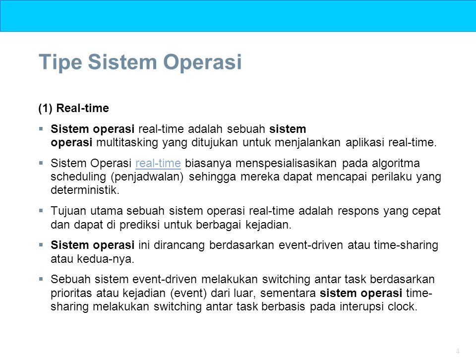 Tipe Sistem Operasi (1) Real-time