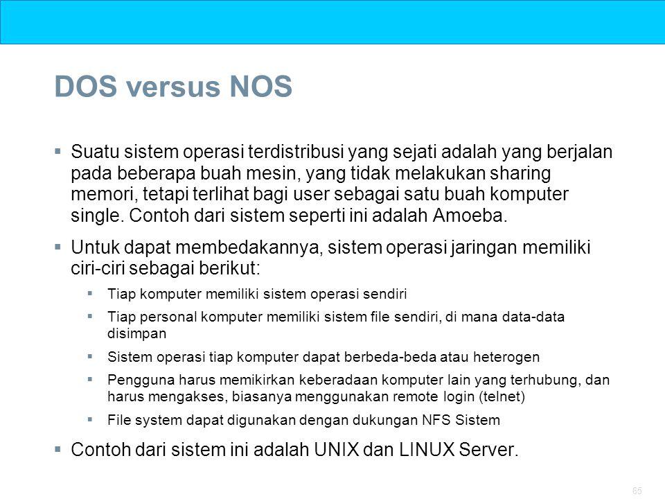 DOS versus NOS