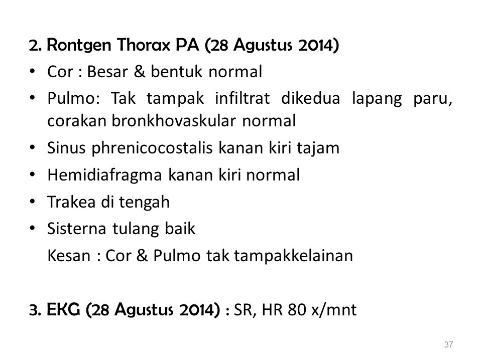 2. Rontgen Thorax PA (28 Agustus 2014)