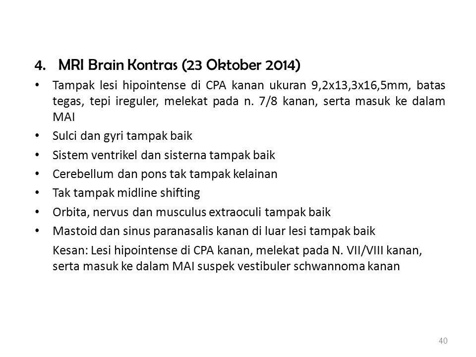 4. MRI Brain Kontras (23 Oktober 2014)