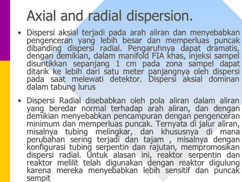Axial and radial dispersion.
