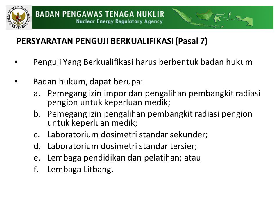 PERSYARATAN PENGUJI BERKUALIFIKASI (Pasal 7)