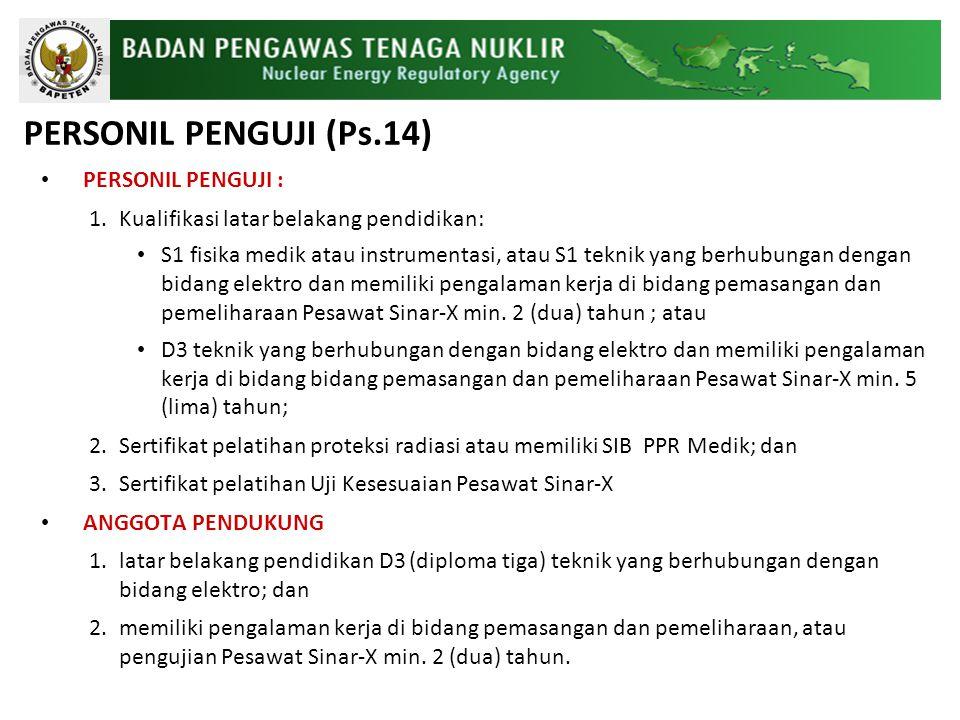 PERSONIL PENGUJI (Ps.14) PERSONIL PENGUJI :