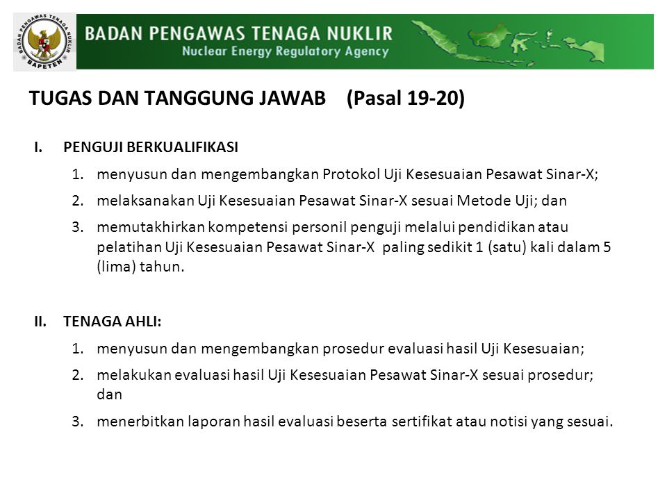 TUGAS DAN TANGGUNG JAWAB (Pasal 19-20)
