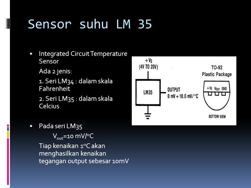 Sensor suhu LM 35 Integrated Circuit Temperature Sensor Ada 2 jenis: