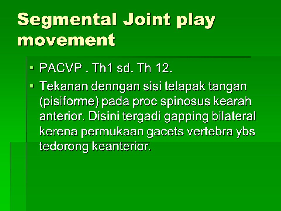 Segmental Joint play movement