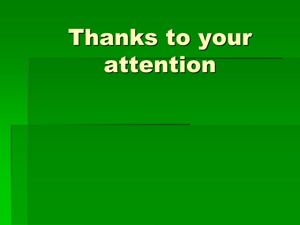 Thanks to your attention