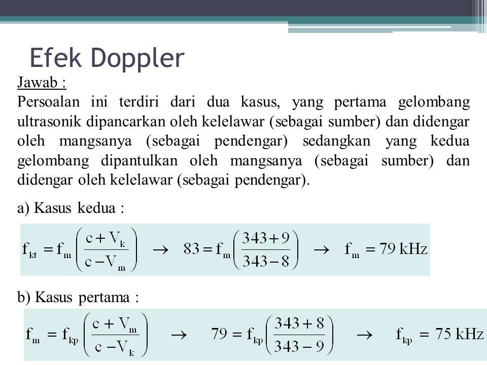 Efek Doppler Jawab :