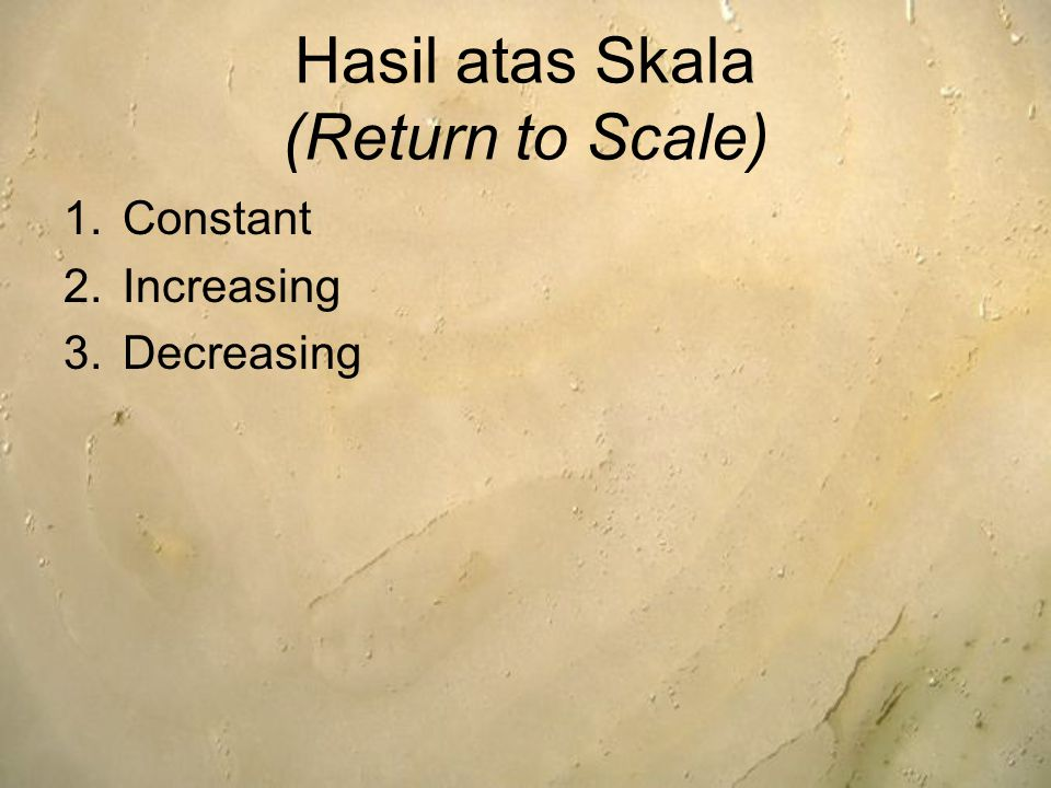 Hasil atas Skala (Return to Scale)