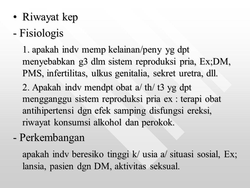 Riwayat kep - Fisiologis