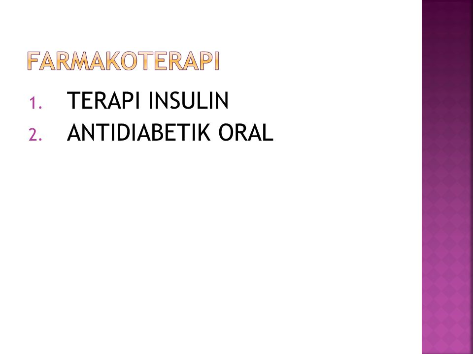 farmakoterapi TERAPI INSULIN ANTIDIABETIK ORAL