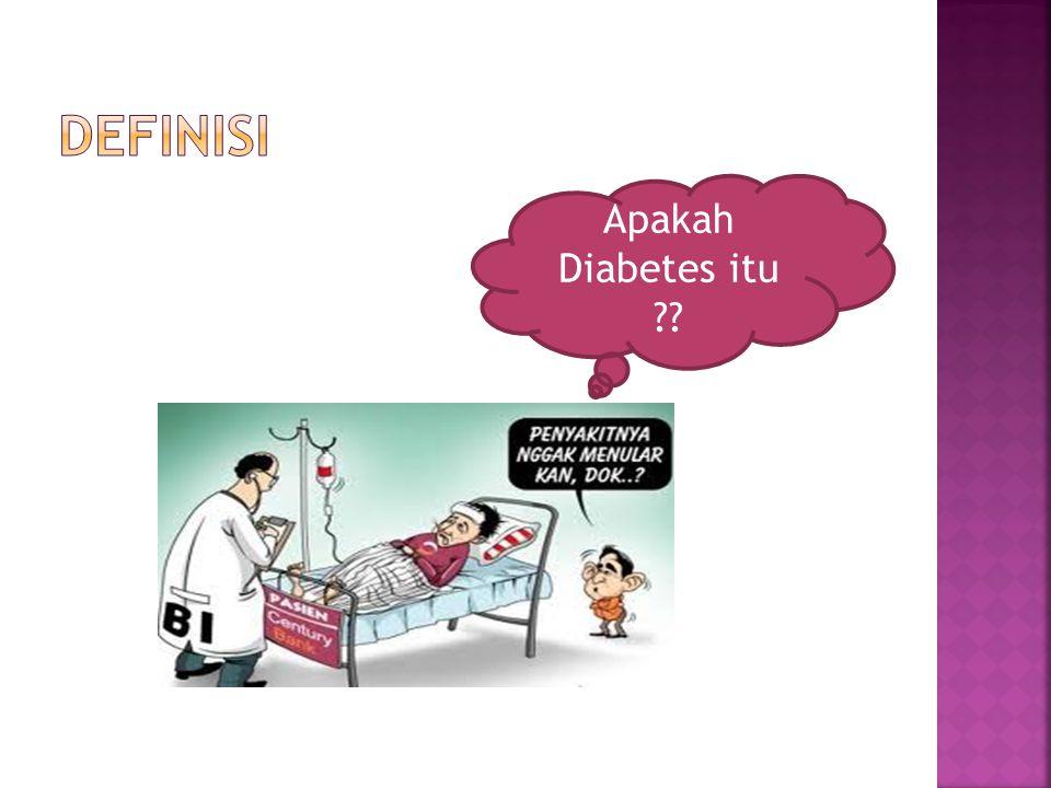 Definisi Apakah Diabetes itu