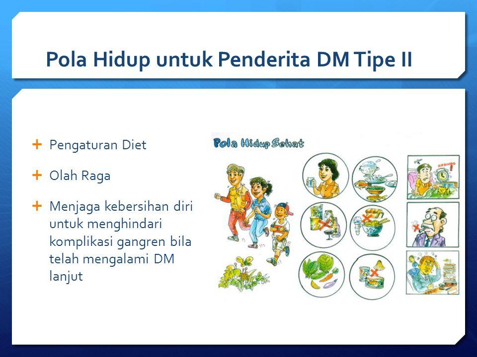 Pola Hidup untuk Penderita DM Tipe II