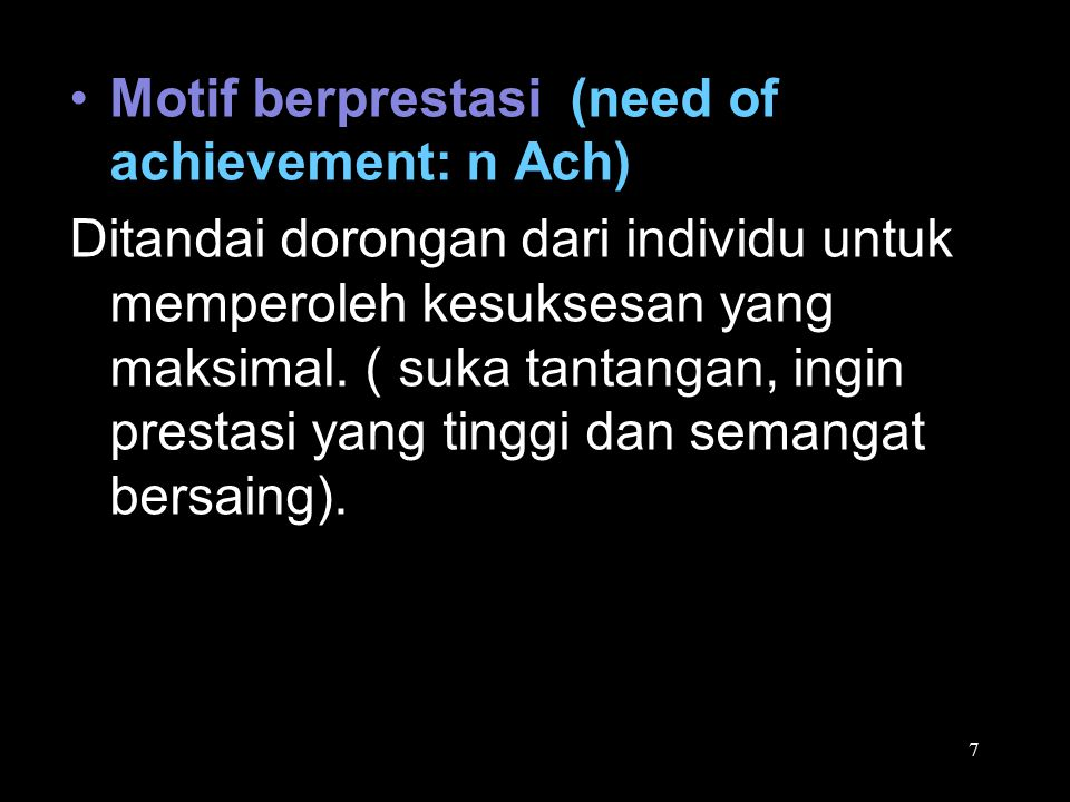 Motif berprestasi (need of achievement: n Ach)