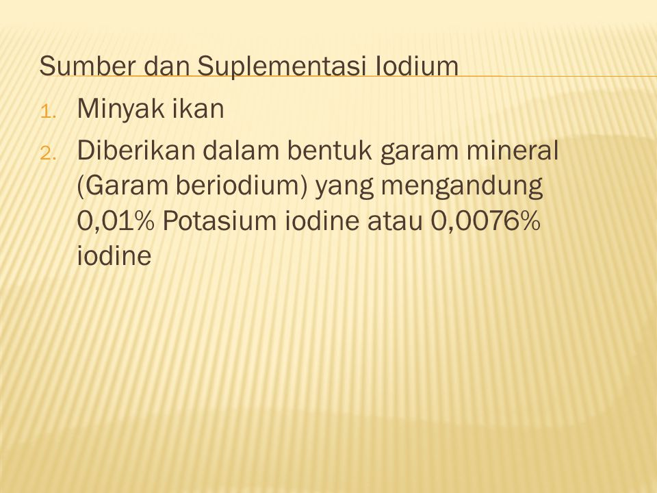 Sumber dan Suplementasi Iodium