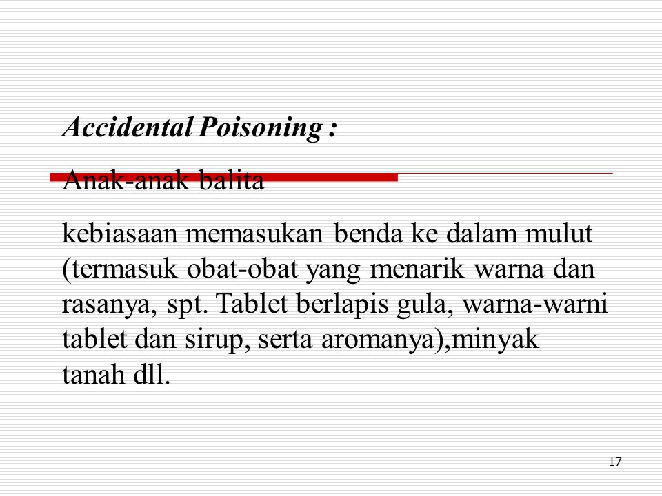 Accidental Poisoning :