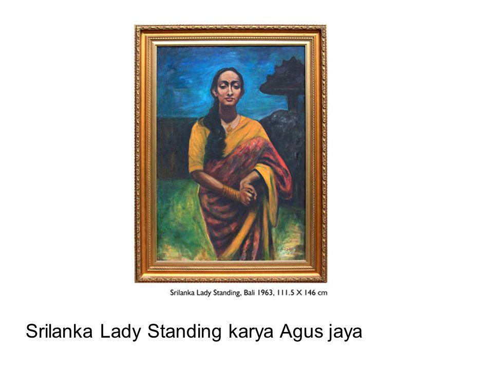 Srilanka Lady Standing karya Agus jaya