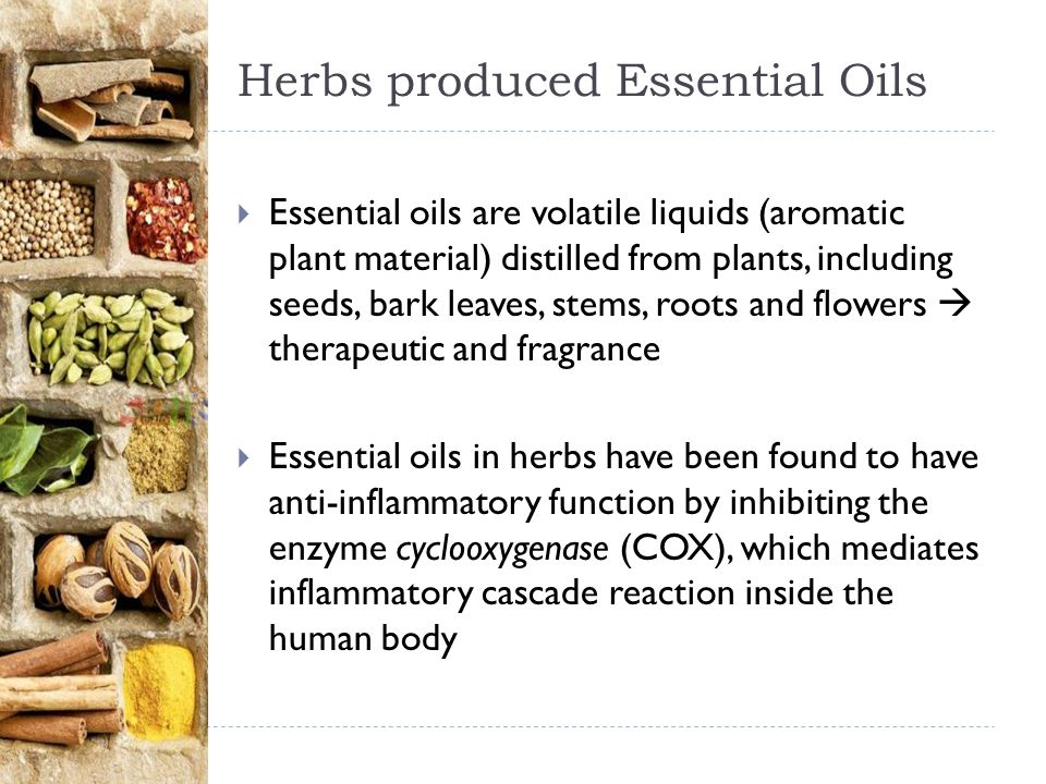 Herbs produced Essential Oils