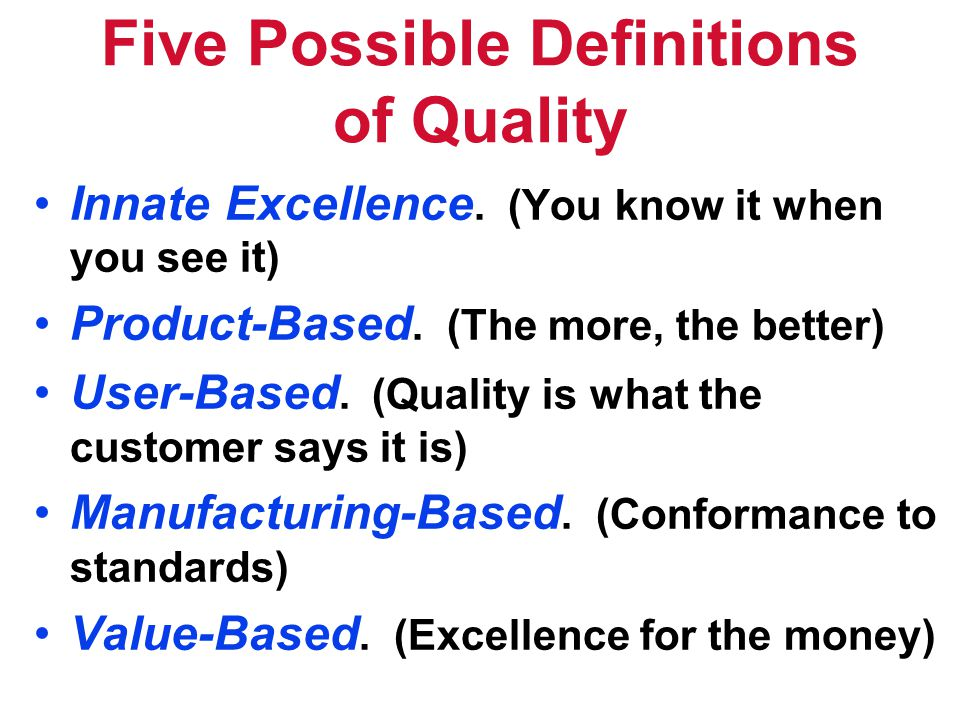 Five Possible Definitions of Quality