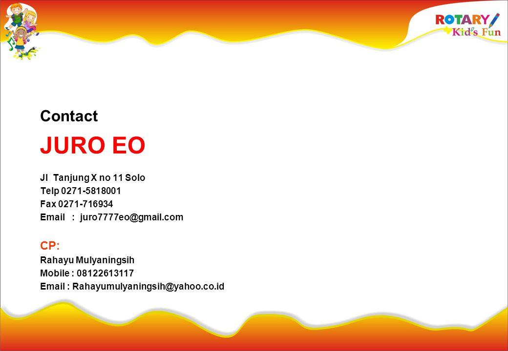 JURO EO Contact CP: Jl Tanjung X no 11 Solo Telp 0271-5818001
