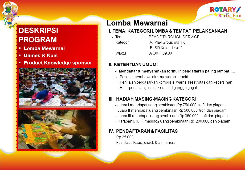Lomba Mewarnai DESKRIPSI PROGRAM Lomba Mewarnai Games & Kuis