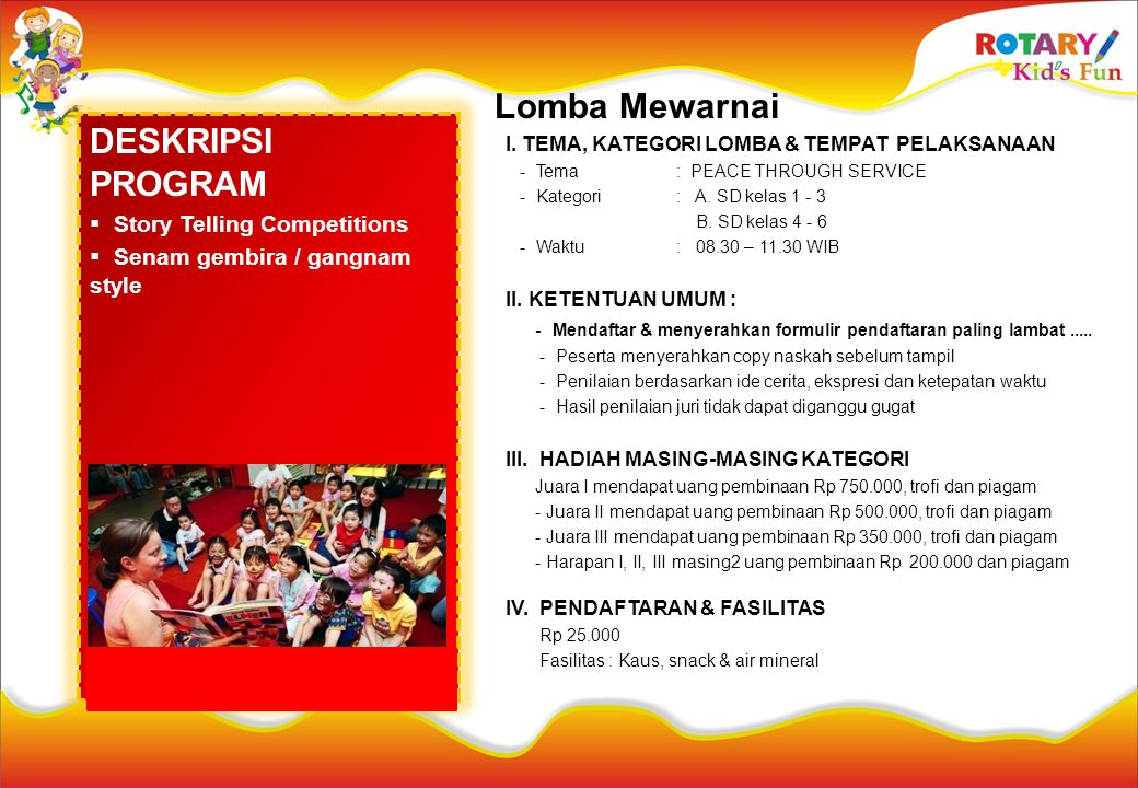 Lomba Mewarnai DESKRIPSI PROGRAM Story Telling Competitions