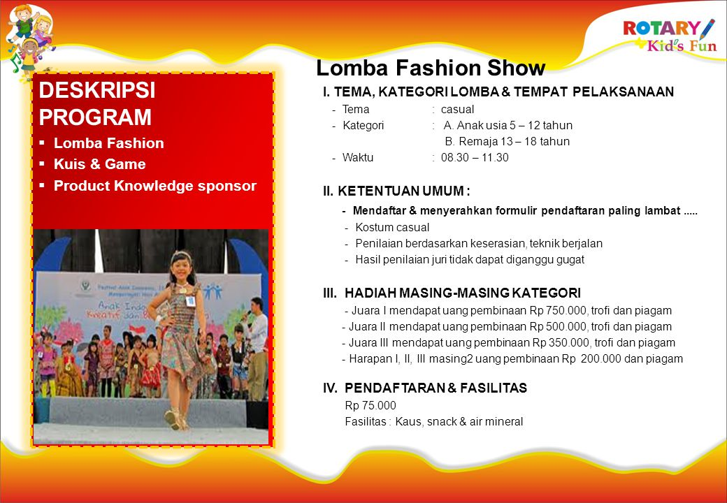 Lomba Fashion Show DESKRIPSI PROGRAM Lomba Fashion Kuis & Game