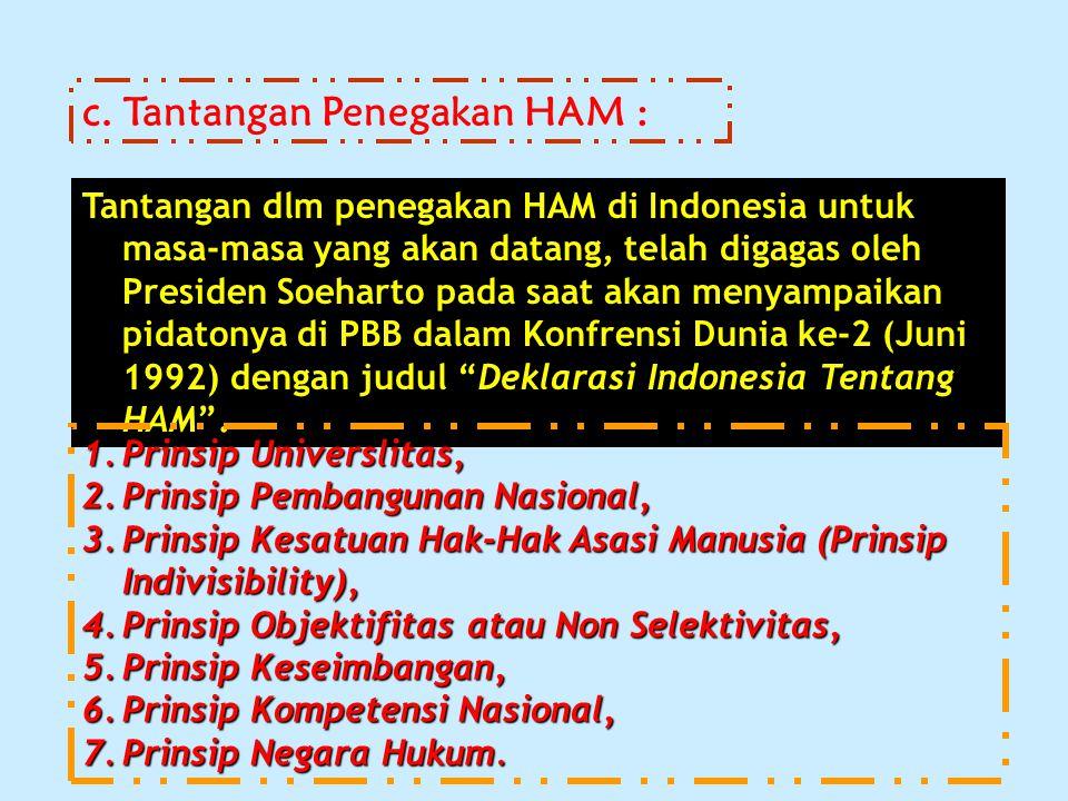 c. Tantangan Penegakan HAM :