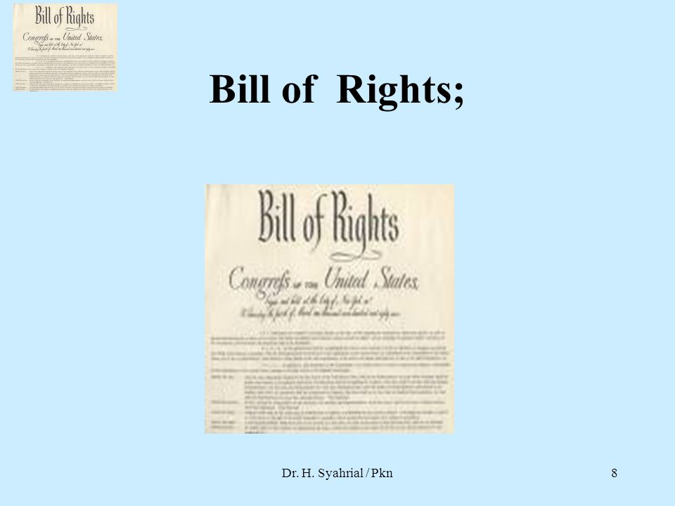 Bill of Rights; Dr. H. Syahrial / Pkn