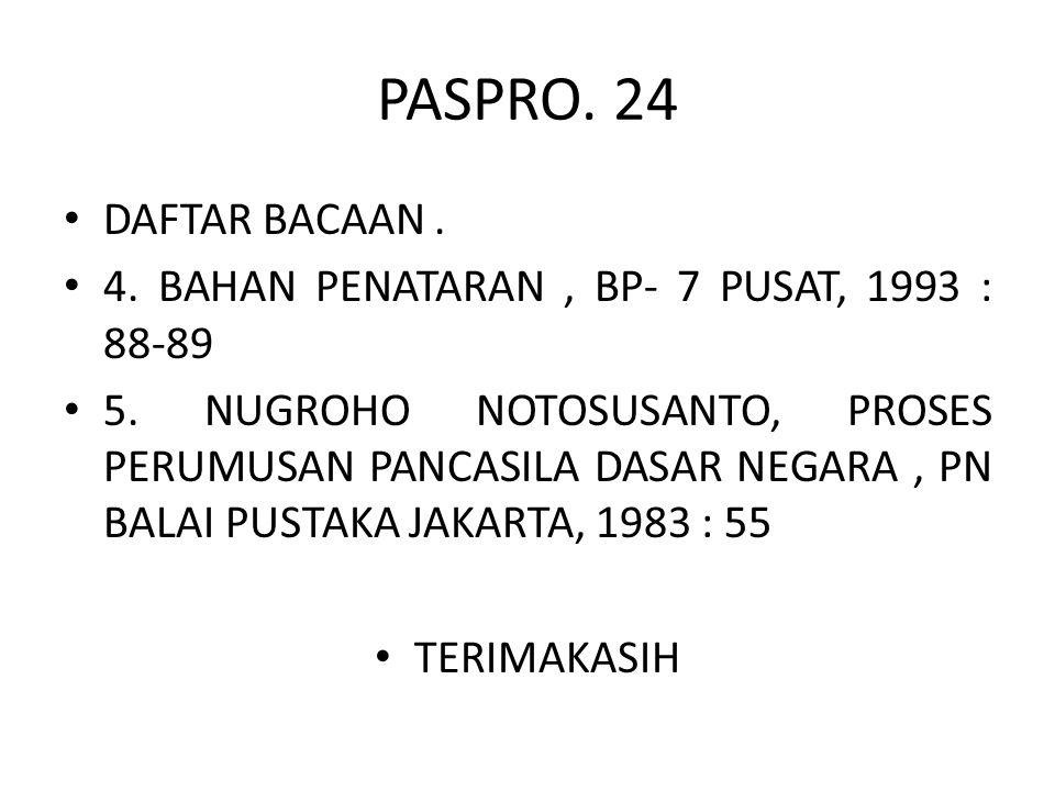 PASPRO. 24 DAFTAR BACAAN . 4. BAHAN PENATARAN , BP- 7 PUSAT, 1993 : 88-89.